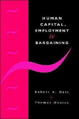 Human Capital, Employment and Bargaining