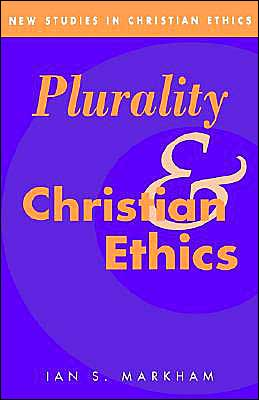 Plurality and Christian Ethics