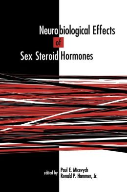 Neurobiological Effects of Sex Steroid Hormones