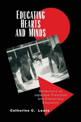 Educating Hearts and Minds: Reflections on Japanese Preschool and Elementary Education