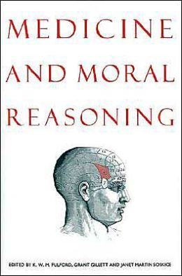 Medicine and Moral Reasoning