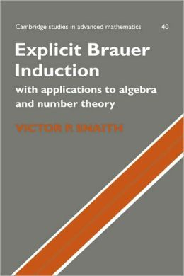 Explicit Brauer Induction: With Applications to Algebra and Number Theory