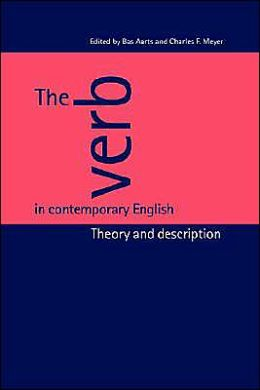 The Verb in Contemporary English: Theory and Description
