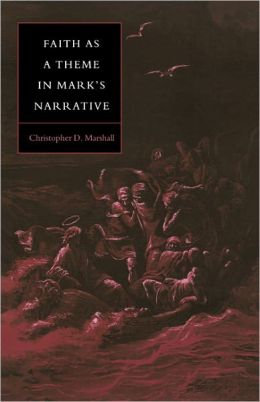 Faith as a Theme in Mark's Narrative