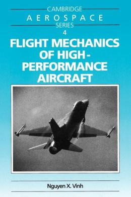 Flight Mechanics of High-Performance Aircraft