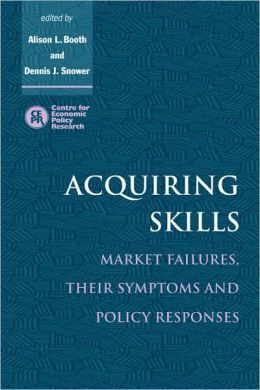 Acquiring Skills: Market Failures, their Symptoms and Policy Responses