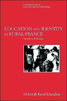Education and Identity in Rural France: The Politics of Schooling