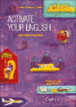 Activate your English Intermediate Coursebook: A Short Course for Adults