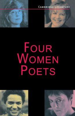 Four Women Poets: Liz Lochhead, Carol Ann Duffy, Jackie Kay, Fleur Adcock