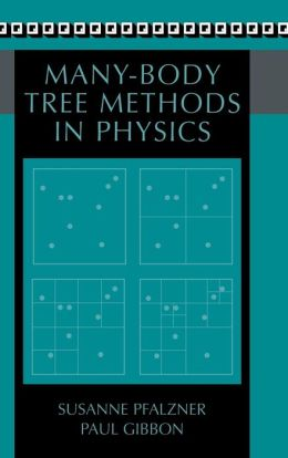Many-Body Tree Methods in Physics