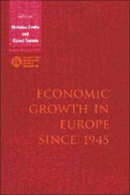 Economic Growth in Europe since 1945