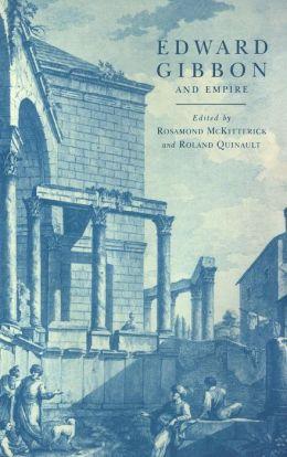 Edward Gibbon and Empire