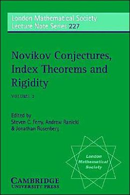 Novikov Conjectures, Index Theorems, and Rigidity, Volume 2