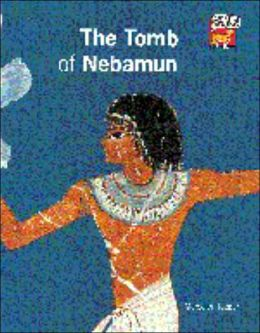 The Tomb of Nebamun