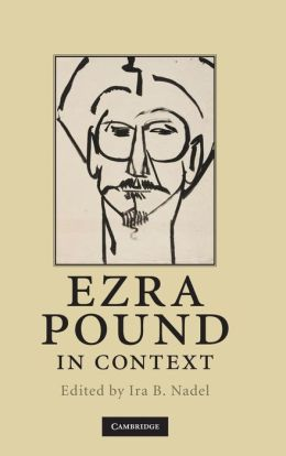 Ezra Pound in Context