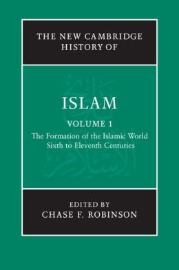 The New Cambridge History of Islam (6 Volume Set)