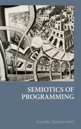 Semiotics of Programming