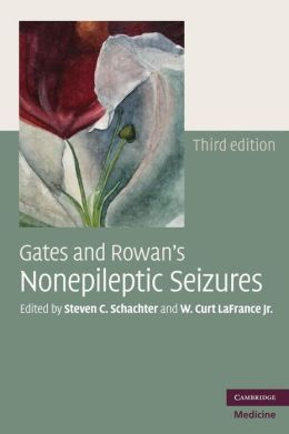 Gates and Rowan's Nonepileptic Seizures with DVD