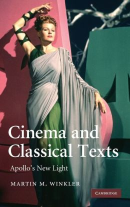 Cinema and Classical Texts: Apollo's New Light