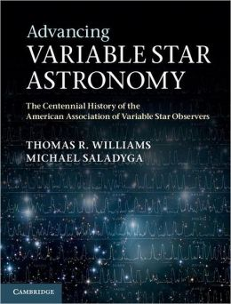 Advancing Variable Star Astronomy: The Centennial History of the American Association of Variable Star Observers