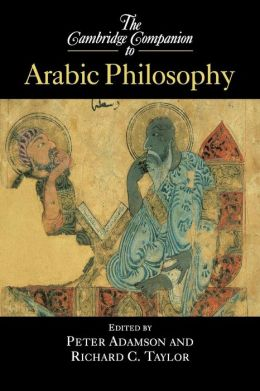 The Cambridge Companion to Arabic Philosophy