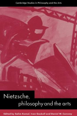 Nietzsche, Philosophy and the Arts