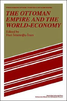 The Ottoman Empire and the World-Economy
