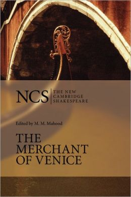 The Merchant of Venice (The New Cambridge Shakespeare series)