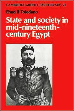 State and Society in Mid-Nineteenth-Century Egypt