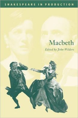 Macbeth (Shakespeare in Production Series)