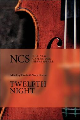 Twelfth Night or What You Will (The New Cambridge Shakespeare series)