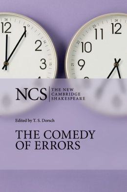 The Comedy of Errors (New Cambridge Shakespeare Series)