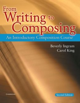 From Writing to Composing: An Introductory Composition Course