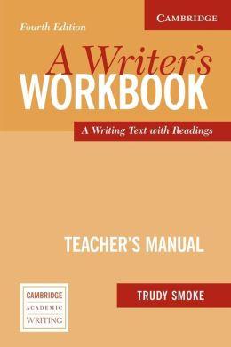 A Writer's Workbook Teacher's Manual: An Interactive Writing Text