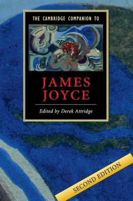 The Cambridge Companion to James Joyce