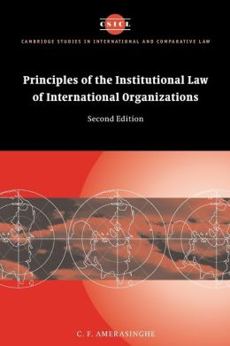 Principles of the Institutional Law of International Organizations