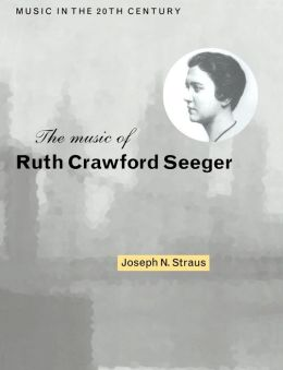 The Music of Ruth Crawford Seeger