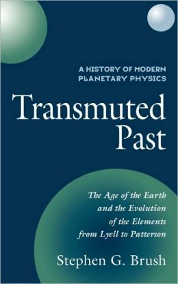 A History of Modern Planetary Physics: Transmuted Past