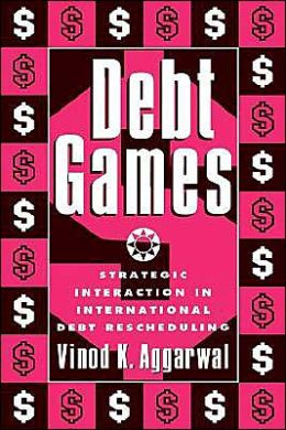 Debt Games: Strategic Interaction in International Debt Rescheduling