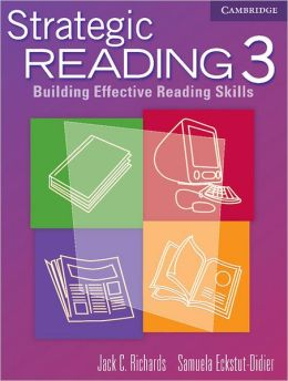 Strategic Reading 3 Student's book: Building Effective Reading Skills