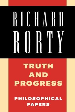 Truth and Progress: Philosophical Papers