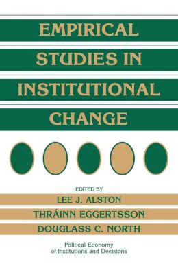 Empirical Studies in Institutional Change