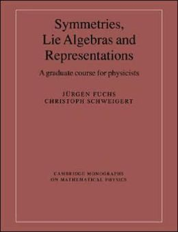 Symmetries, Lie Algebras and Representations: A Graduate Course for Physicists