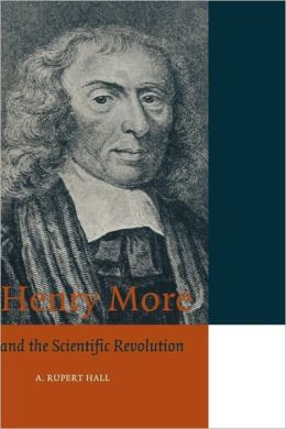 Henry More: and the Scientific Revolution