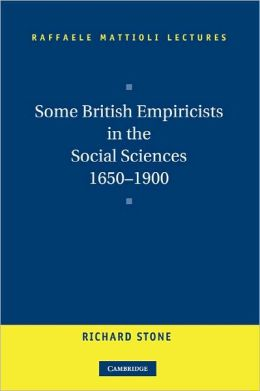 Some British Empiricists in the Social Sciences, 1650-1900