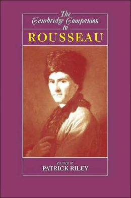 The Cambridge Companion to Rousseau