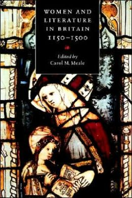 Women and Literature in Britain, 1150-1500