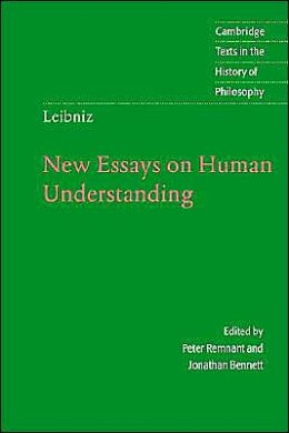 new essays on understanding Fidelio magaine article , schiller institute—preface to leibniz's new essays on human understanding, and other works, by abrham gotthelf kaestner.