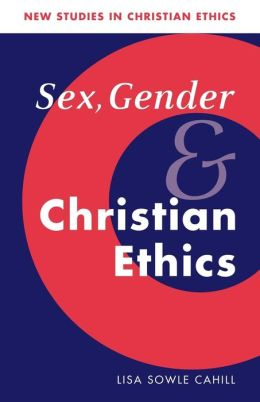 Sex, Gender, and Christian Ethics