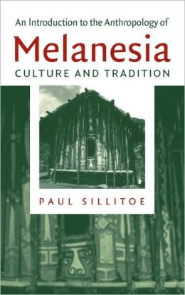 An Introduction to the Anthropology of Melanesia: Culture and Tradition